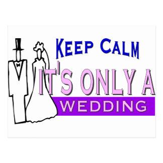 Keep Calm It s Only A Wedding Postcard