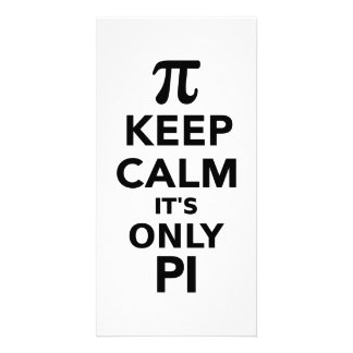 Keep calm it s only Pi Photo Greeting Card