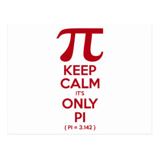 Keep Calm It s Only Pi Post Card