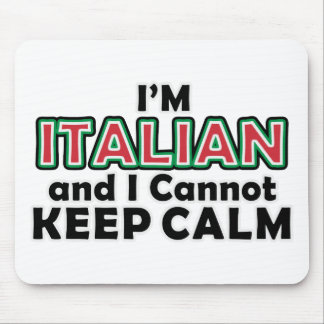 Keep Calm Italians Mouse Mat