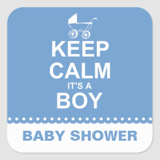 Keep Calm It's A Boy Square Sticker
