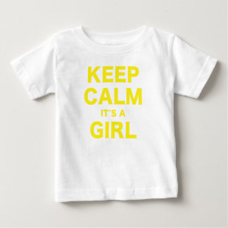 Keep Calm Its a Girl Baby T-Shirt