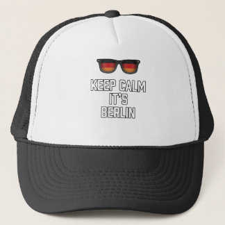 Keep Calm Its Berlin Trucker Hat