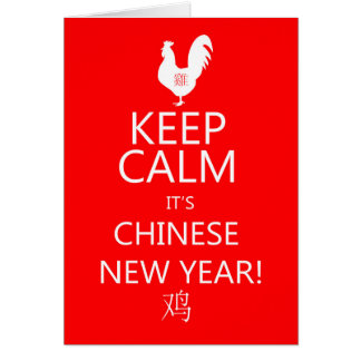 Keep Calm It's chinese new year, year of the Roost Greeting Card