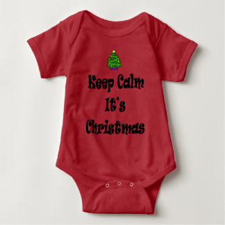 Keep Calm Its Christmas and Tree Baby Bodysuit