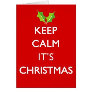 KEEP CALM IT'S CHRISTMAS CARD