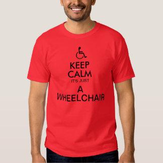 KEEP CALM IT'S JUST A WHEELCHAIR T-sheet T-shirts
