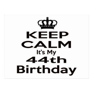 Keep Calm It's My 44th Birthday Postcard