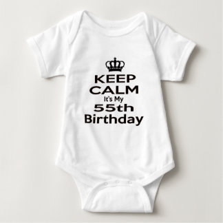 Keep Calm It's My 55th Birthday T-shirts