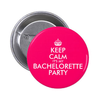 Keep Calm It's My Bachelorette Party Hot Pink 6 Cm Round Badge