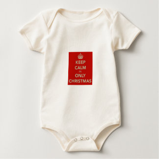 Keep Calm Its Only Christmas Baby Baby Bodysuit