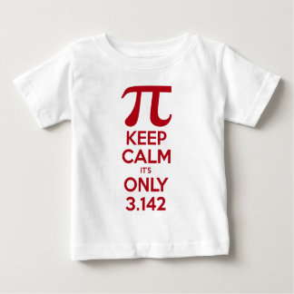 Keep Calm It's Only Pi Baby T-Shirt