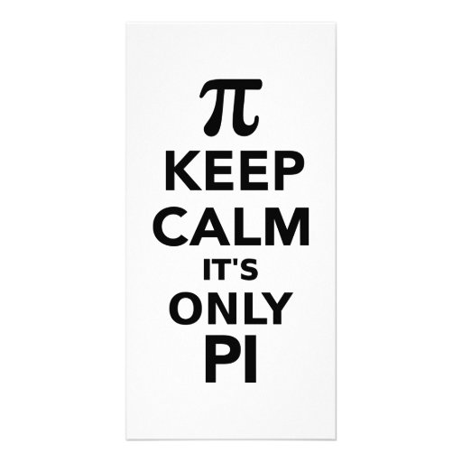 Keep calm it's only Pi Photo Greeting Card