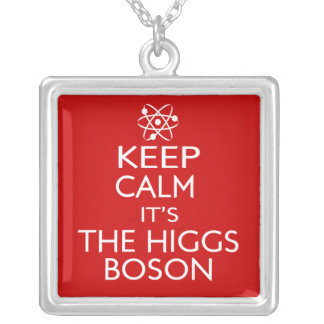 Keep Calm Its the Higgs Boson Silver Plated Necklace