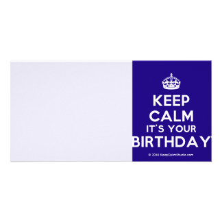 Keep Calm It's Your Birthday Customised Photo Card