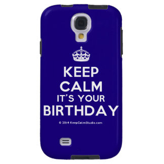 Keep Calm It's Your Birthday Galaxy S4 Case