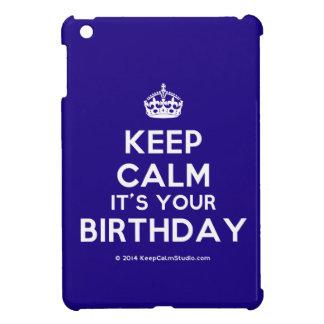 Keep Calm It's Your Birthday iPad Mini Covers