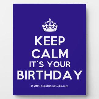 Keep Calm It's Your Birthday Plaque