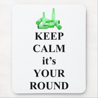 Keep calm it's your round mouse pad