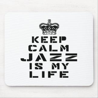 Keep calm Jazz dance is my life Mouse Pad