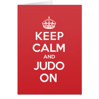 Keep Calm Judo Greeting Note Card