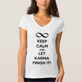 Keep calm Karma T-Shirt