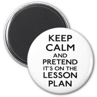 Keep Calm Lesson Plan Magnet