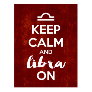 Keep Calm Libra On Birthday Astrology Postcard