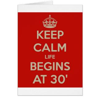 Keep calm life begins at 30 greeting card