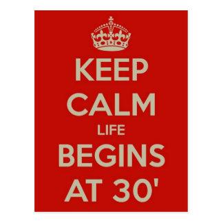 Keep calm life begins at 30 postcard