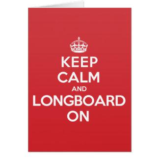 Keep Calm Longboard Greeting Note Card