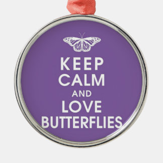 Keep Calm Love Butterflies Silver-Colored Round Decoration