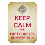 KEEP CALM Mayan Summer 2014 Ticket Style Invite