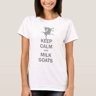 Keep Calm Milk Goats T-Shirt