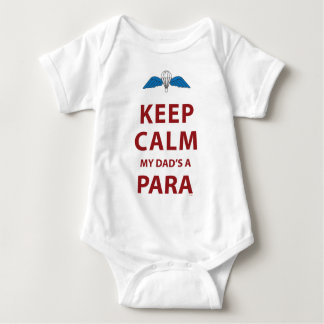 KEEP CALM MY DAD'S  A PARA BABY BODYSUIT