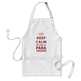 KEEP CALM MY DAD'S  A PARATROOPER STANDARD APRON