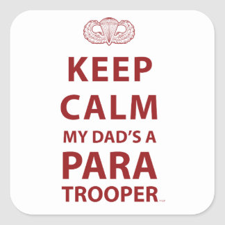 KEEP CALM MY DAD'S  A PARATROOPER STICKERS