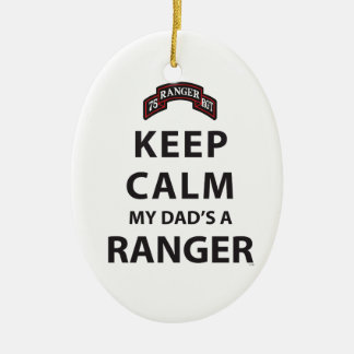 KEEP CALM MY DAD'S A RANGER CHRISTMAS ORNAMENT