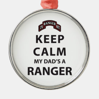 KEEP CALM MY DAD'S A RANGER CHRISTMAS ORNAMENT