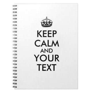 Keep Calm Notebook Add Your Own Text Color Custom