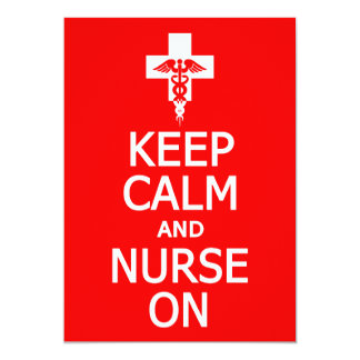 Keep Calm & Nurse On invitation, customize Card