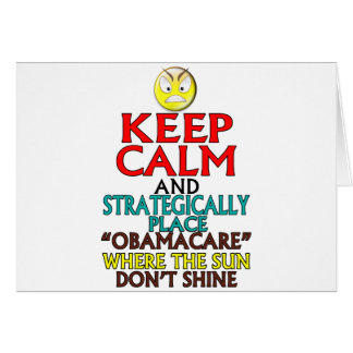 Keep Calm -- Obamacare Greeting Card