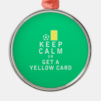 Keep Calm or Get a Yellow Card Christmas Ornament