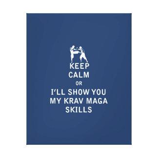 Keep Calm or i'll Show You My Krav Maga Skills Gallery Wrap Canvas
