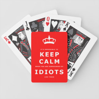 Keep Calm Parody - Surrounded by Idiots Cards 1