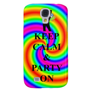 Keep calm & party on galaxy s4 case