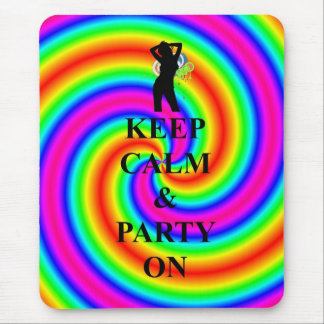 Keep calm & party on mouse pad