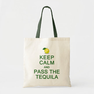KEEP CALM & PASS THE TEQUILA bag - choose style