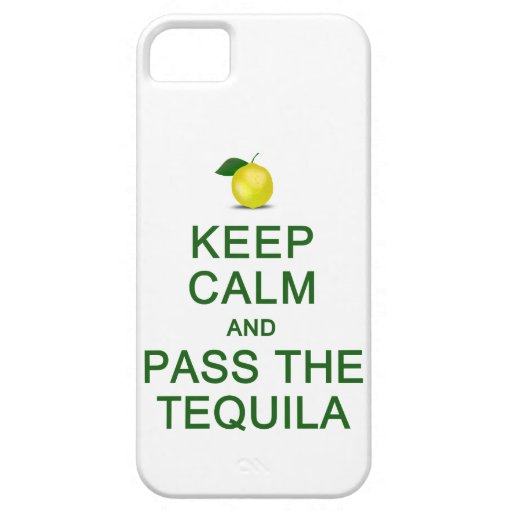 Keep Calm & Pass The Tequila iPhone Case-Mate iPhone 5 Covers