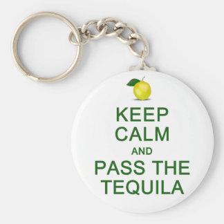Keep Calm & Pass The Tequila key chain